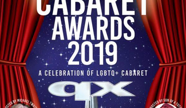 QX Cabaret Awards 2019 are coming!