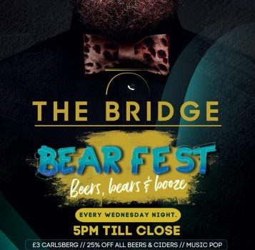 The Bridge – Bear Fest